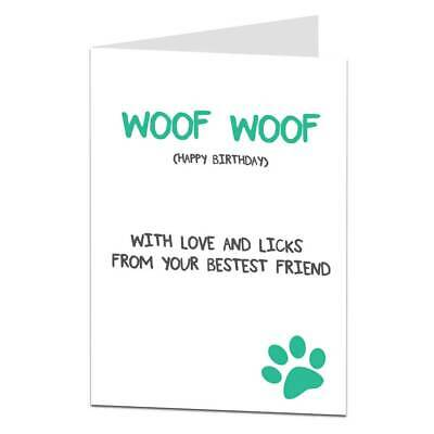 Happy Birthday Card From The Dog Lover Woof Pet Themed Card Mans Best Friend