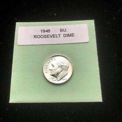 """1946-P Silver Roosevelt Dime Choice/Gem Bu.With """"Mint Luster"""""""