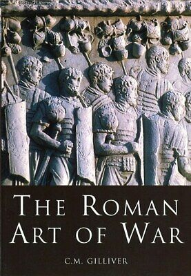 The Roman art of war by C.M. Gilliver (Paperback / softback) Fast and FREE P & P