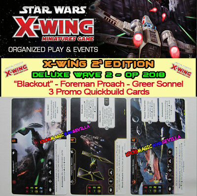 """STAR WARS X-WING 2.0 - DELUXE WAVE 2 - """"Blackout"""", Foreman Proach, Greer Sonnel"""