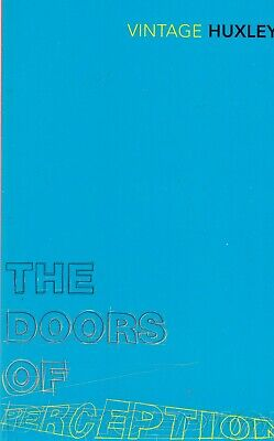 The Doors of Perception: And Heaven and Hell by Aldous Huxley (Paperback) Book