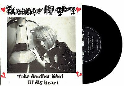 """ELEANOR RIGBY - TAKE ANOTHER SHOT OF MY HEART - 7"""" VINYL RECORD w PICT SLV 1995"""