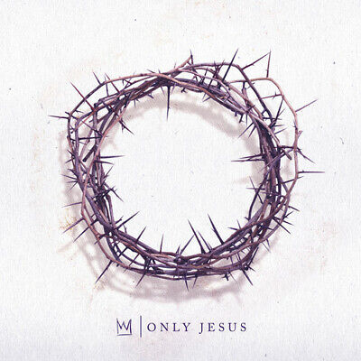 Only Jesus - Casting Crowns (CD New)