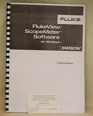 Fluke SW90W FlukeView ScopeMEter Software for Windows User Manual Photocopy