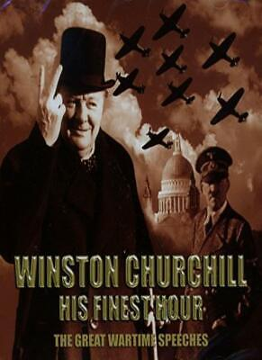 Winston Churchill - His Finest Hour: The great wartime speeches.