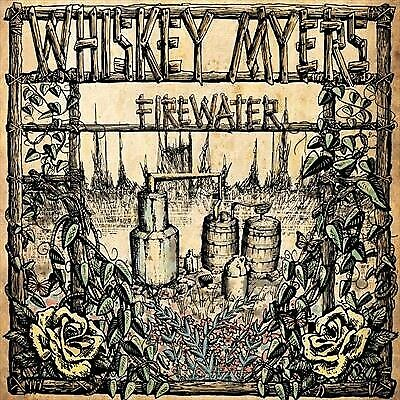 Whiskey Myers, Firewater, CD