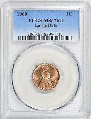 1960 Large Date Lincoln Memorial Cent PCGS MS67RD   None Finer, Population 31/0