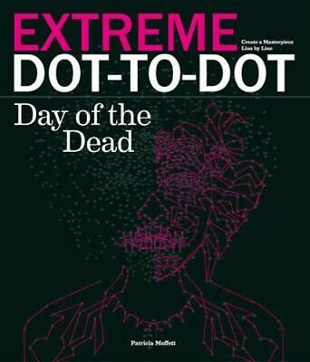 NEW Extreme Dot-to-Dot By Patricia Moffett Paperback Free Shipping
