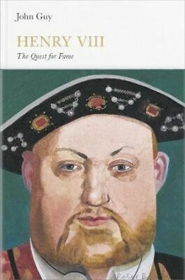 NEW Henry VIII : The Quest for Fame By John Guy Hardcover Free Shipping