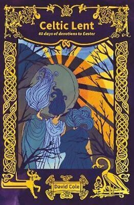 NEW Celtic Lent By David Cole Paperback Free Shipping