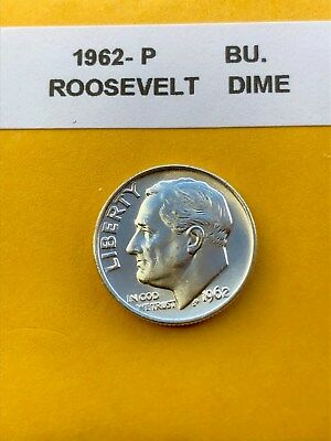 """1962-P Silver Roosevelt Dime Choice/Gem Bu.With """"Mint Luster"""""""
