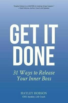 NEW Get It Done By Hayley Hobson Paperback Free Shipping