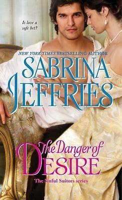 The Danger of Desire (The Sinful Suitors) by Jeffries, Sabrina