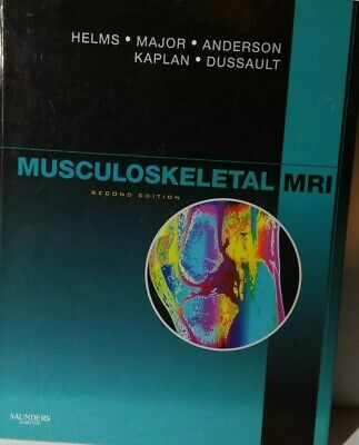 Musculoskeletal MRI Second Edition by Helms Dussault Anderson Kaplan & Major