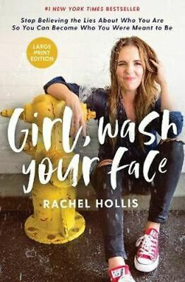 NEW Girl, Wash Your Face By Rachel Hollis Hardcover Free Shipping