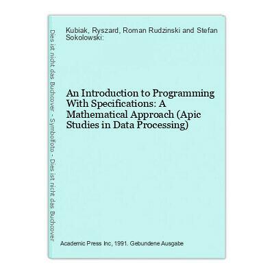 An Introduction to Programming With Specifications: A Mathematical Approach (Api