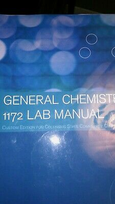 GENERAL CHEMISTRY 1172 Lab Manual for Columbus State Community College