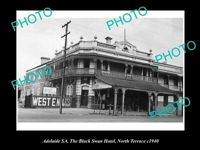 OLD 6 X 4 HISTORICAL PHOTO OF ADELAIDE SA, BLACK SWAN HOTEL, NORTH Tce 1940