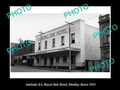 OLD 6 X 4 HISTORICAL PHOTO OF ADELAIDE SA, ROYAL OAK HOTEL, HINDLEY St 1941