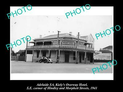 OLD 6 X 4 HISTORICAL PHOTO OF ADELAIDE SA, OVERWAY HOTEL, MORPHETT St 1940