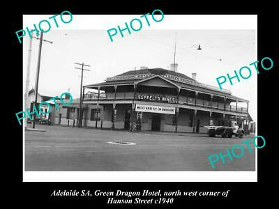 OLD 6 X 4 HISTORICAL PHOTO OF ADELAIDE SA, GREEN DRAGON HOTEL, SOUTH Tce 1940