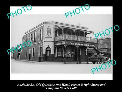 OLD 6 X 4 HISTORICAL PHOTO OF ADELAIDE SA, QUEENS ARMS HOTEL, WRIGHT St 1940