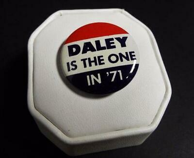 Richard J. Daley Is The One in '71 Button Political Litho Campaign
