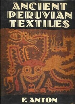 BOOK - Ancient Peruvian Textiles 1987