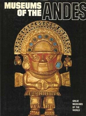BOOK - Museums of the Andes 1981