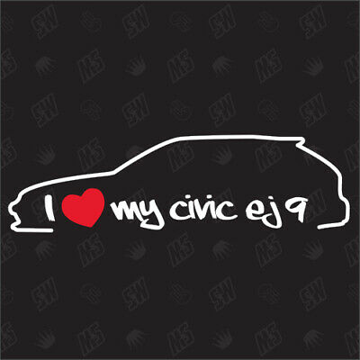 I love my Honda Civic EJ9 Silouette  -  Sticker BJ 1995-1999 Tuning Aufkleber