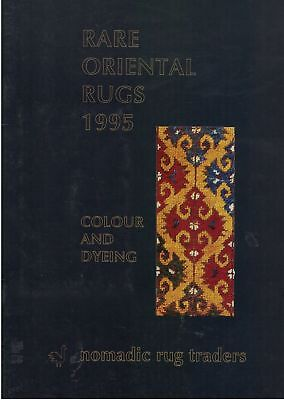 BOOK - Rare Oriental Rugs 1995 Colour and Dyeing