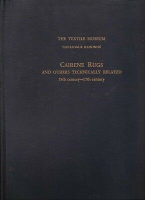 BOOK - Cairene Rugs and Others Technically Related 15th-17th Century 1957