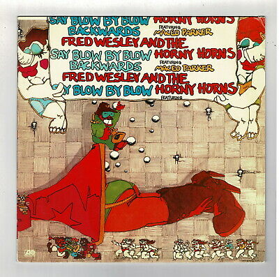 FRED WESLEY-SAY BLOW by blow backwards altantic LP (hear) funk soul