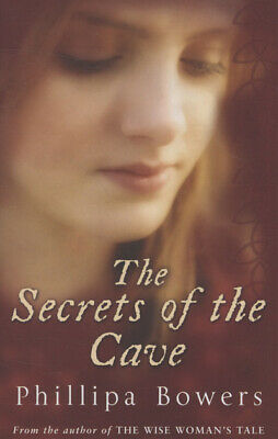 The secrets of the cave by Phillipa Bowers (Paperback / softback)