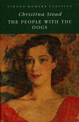 Virago modern classics: The people with the dogs by Christina Stead (Paperback