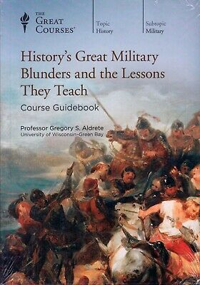 History's Great Military Blunders and the Lessons They Teach - Gregory S. Aldrete