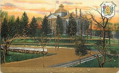 Augusta Maine~Capitol Building~State Shield~Gold Embossed~1910 Postcard