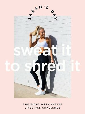Sarah's Day Sweat It To Shred It + Sweat It Reload Fitness Program Guide PDF