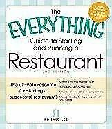 Everything Guide to Starting and Running a Restaurant : The Ultimate Resource fo