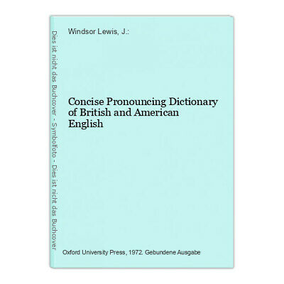 Concise Pronouncing Dictionary of British and American English Windsor Lewis, J.