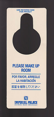 The Imperial Palace Hotel & Casino Do Not Disturb/Please Make Up Room Door sign