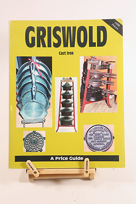 GRISWOLD CAST IRON Price Identification Guide Dutch Oven Skillet Waffle Iron Pan