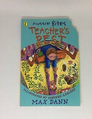 Aussie Bites Book: Teacher's Pest by Max Dann (Paperback, 2000) VIC