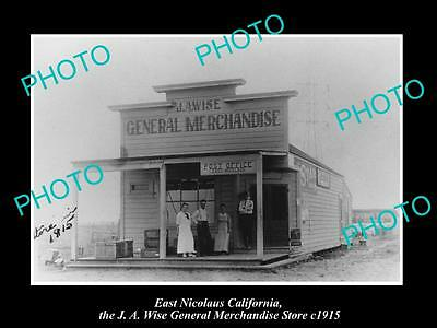 OLD LARGE HISTORIC PHOTO OF EAST NICOLAUS CALIFORNIA, WISE GENERAL STORE c1915