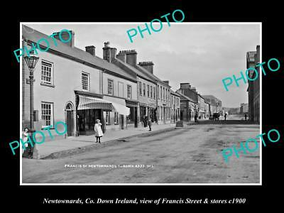OLD LARGE HISTORIC PHOTO OF NEWTOWNARDS DOWN IRELAND, FRANCIS St & STORES c1900