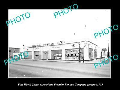 OLD LARGE HISTORIC PHOTO OF FORT WORTH TEXAS, THE FRONTIER PONITAC GARAGE c1945
