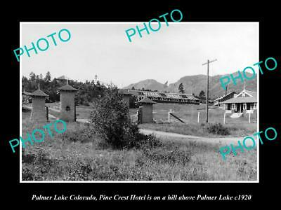 OLD LARGE HISTORIC PHOTO OF PALMER LAKE COLORADO, THE PINE CREST HOTEL c1920