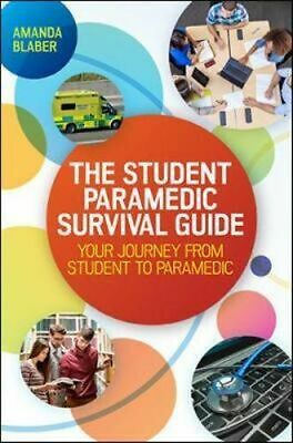 NEW Student Paramedic Survival Guide By Blaber Paperback Free Shipping