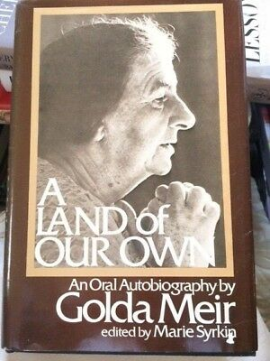 A LAND OF OUR OWN by GOLDA MEIR 1973 HC Book 2ND ED