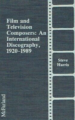Harris, Steve. Film and Television Composers: An International Discography, 1920